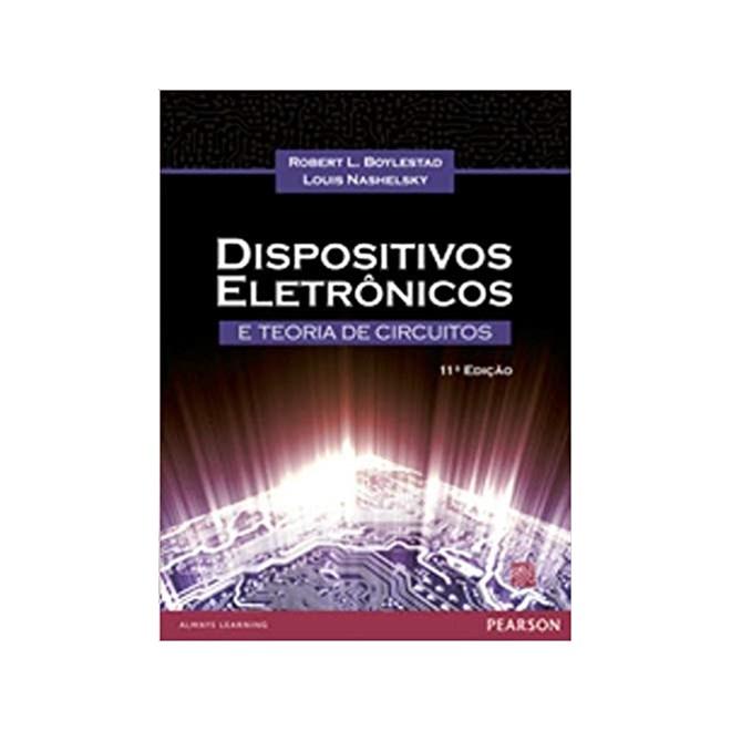 Livro Dispositivos Eletrônicos e Teoria dos Circuitos - Boylestad - Pearson