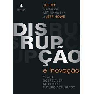 Livro - Disrupção Inovação - Joi Ito