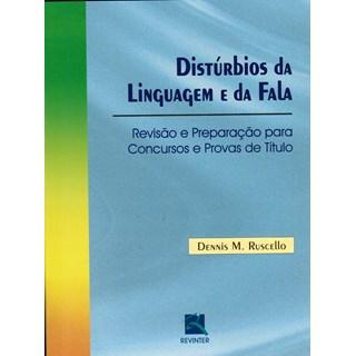 Livro - Distúrbios da Linguagem e da Fala - Ruscello