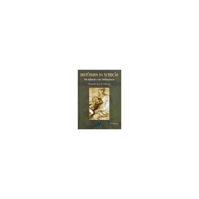 Livro - Distúrbios da Nutrição - Na Infância e na Adolescência - Nobrega
