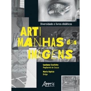 Livro - Diversidade e Livros Didáticos: Artimanhas Das Imagens - Souza - Appris