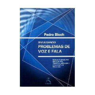 Livro - Divulgando Problemas de Fala - Bloch