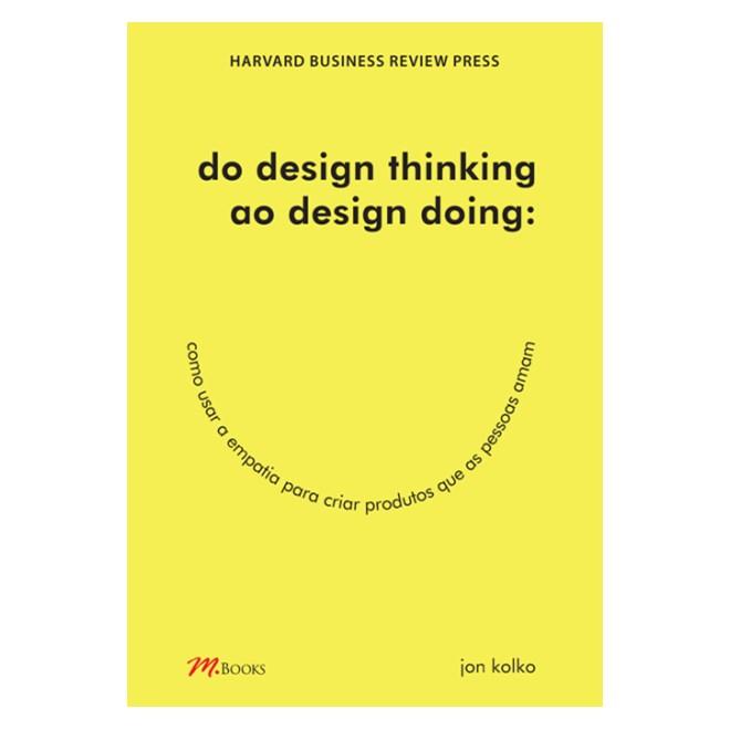 Livro - Do design thinking ao design doing - Kolko