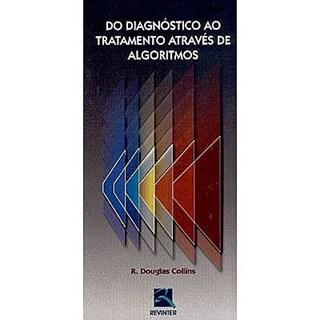 Livro - Do Diagnóstico ao Tratamento Através de Algorítmos - Collins