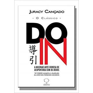 Livro - Do-In A Milenar Arte Chinesa de Acupuntura com os Dedos - Cançado
