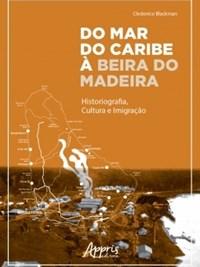 Oferta Livro - Do Mar do Caribe à Beira do Madeira - Blackman por R$ 41.71
