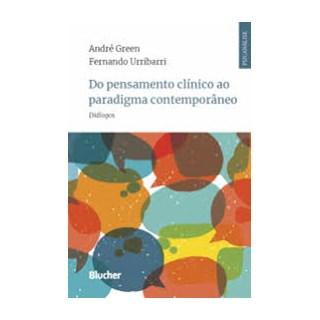 Livro  -Do Pensamento Clínico ao Paradigma Contemporâneo - Green