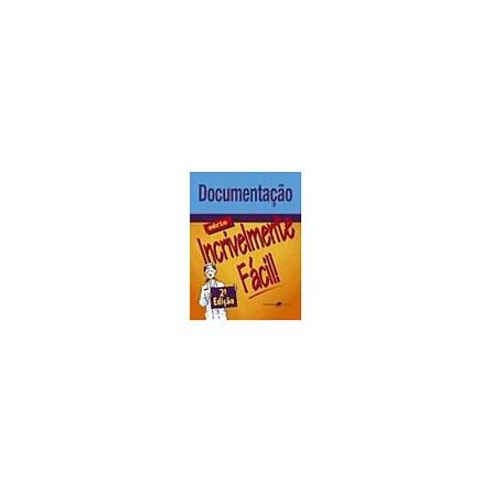 Livro - Documentaçao - Serie Incrivelmente Facil #