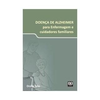 Livro - Doença de Alzheimer para Enfermagem e Cuidadores Familiares - Sales