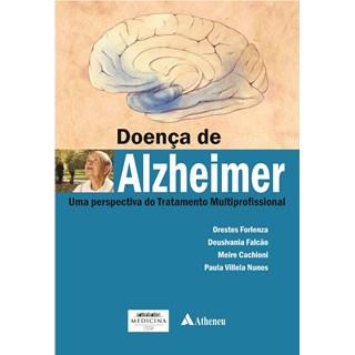 Livro - Doença de Alzheimer - Uma Perspectiva do Tratamento Multiprofissional