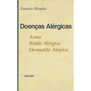 Livro Doenças Alérgicas - Mendes - Sarvier