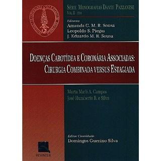 Livro - Doenças Carotídea e Coronária Associadas - Dante Pazzanese 2001 II