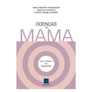 Livro - Doenças da Mama - Manual Prático de Diagnóstico - Dapont