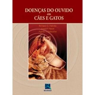 Livro - Doenças do Ouvido em Cães e Gatos - Harvey***