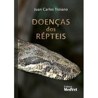 Livro Doenças dos Répteis -  Troiano - Medvet