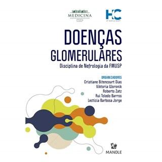 Livro Doenças Glomerulares - Dias - Manole