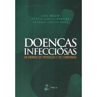 Livro - Doenças Infecciosas em Animais de Produção e de Companhia - Megid