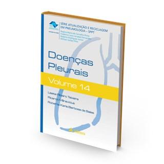Livro - Doenças Pleurais - Série Atualização e Reciclagem em Pneumologia Vol. 14 - Teixeira