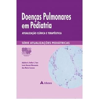 Livro - Doenças Pulmonares em Pediatria - Ferreira