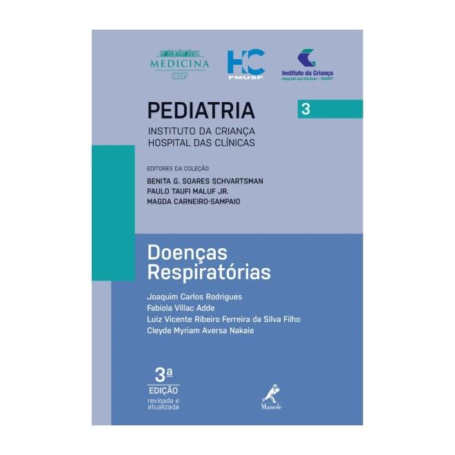 Livro - Doenças Respiratórias 3 - Série Pediatria - Instituto da Criança FMUSP