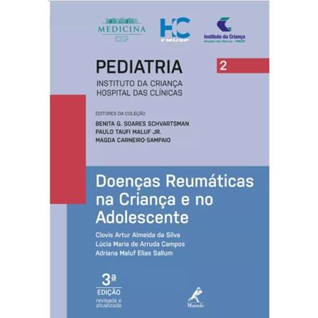 Livro - Doenças Reumáticas na Criança e no Adolescente  - Série Pediatria - Instituto da Criança FMUSP