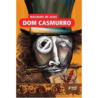 Livro - Dom Casmurro - Machado de Assis - FTD