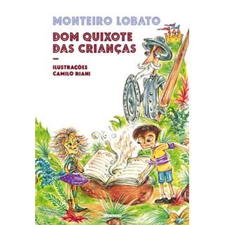 Livro - Dom Quixote das crianças - Lobato - Globinho