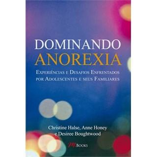 Livro - Dominando a Anorexia - Halse