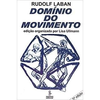 Livro - Domínio do Movimento - Laban - Summus