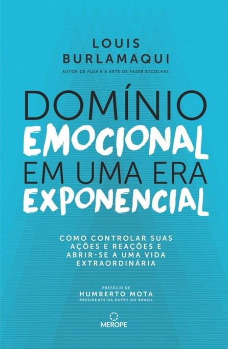 Livro - Domínio Emocional em uma era Exponencial - Bulamarqui