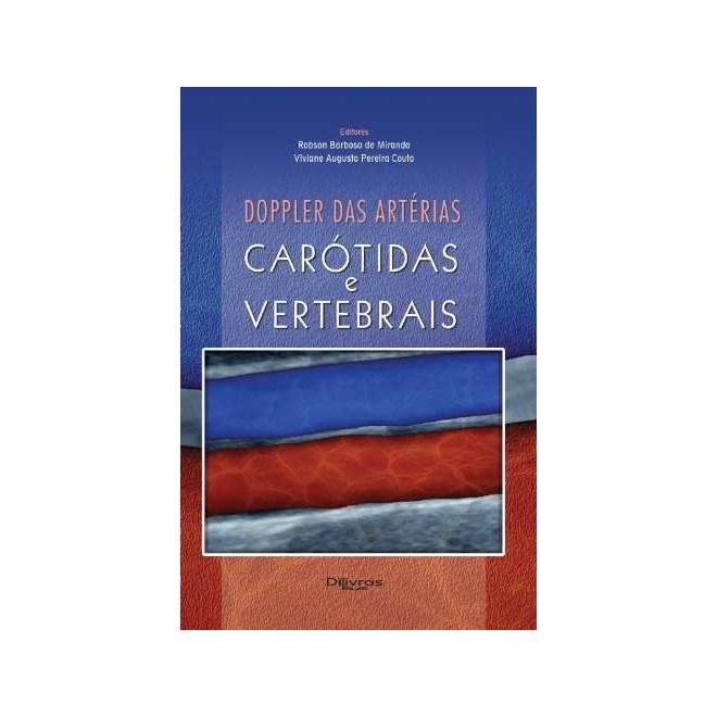 Livro - Doppler das Artérias Carótidas e Vertebrais - Miranda
