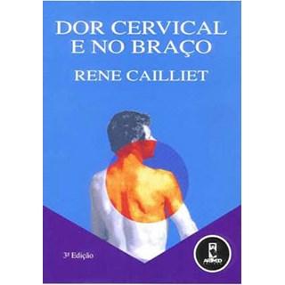 Livro - Dor Cervical e no Braço - Cailliet @@