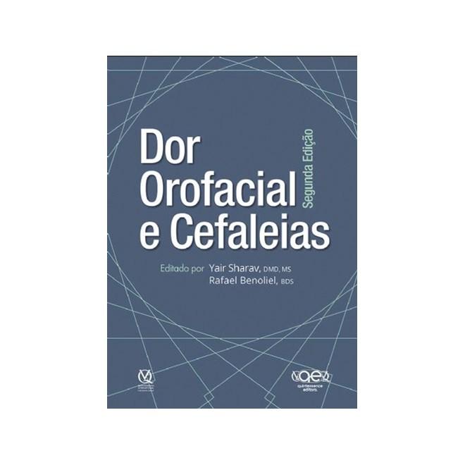 Livro - Dor Orofacial e Cefaleias - Sharav - Santos