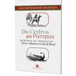 Livro - Dos Cedros aos Pampas - Francisco - Brazil Publishing