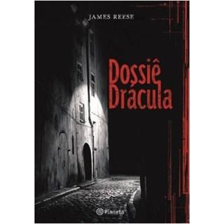 Livro - Dossiê Drácula - Reese - Planeta