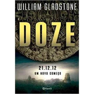 Livro - Doze - Gladstone - Planeta