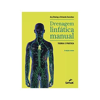 Livro - Drenagem Linfática Manual - Elwing