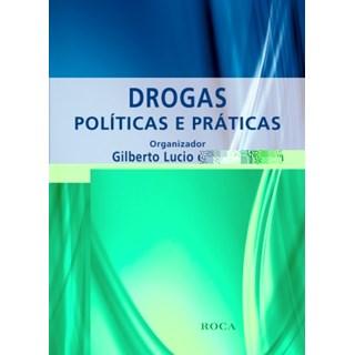 Livro - Drogas - Políticas e Práticas - Silva