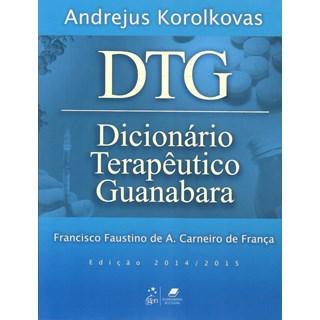 Livro - DTG - Dicionário Terapêutico Guanabara 2014/2015 - Korolkovas