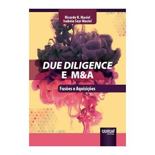 Livro - Due Diligence e M&A - Maciel 1º edição