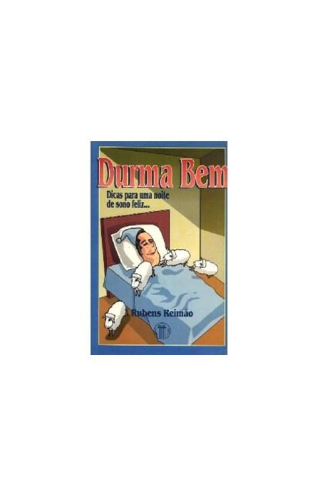 Livro - Durma Bem - Dicas para uma noite de sono feliz - Reimão