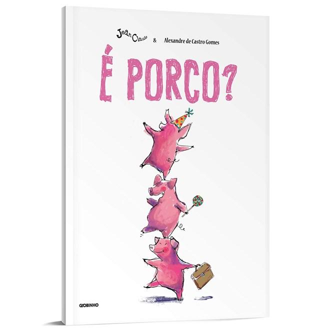Livro É Porco? - Gomes - Globinho