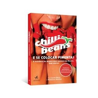 Livro - E Se Colocar Pimenta? - A história da marca mais quente do Brasil - Maia