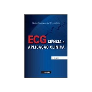 Livro - Ecg - Ciência e aplicação clínica - Oliveira Neto