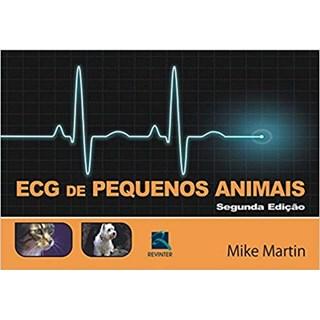 Livro - ECG de Pequenos Animais - Martin ***