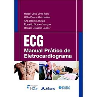 Livro - ECG - Manual Prático de Eletrocardiograma - Reis