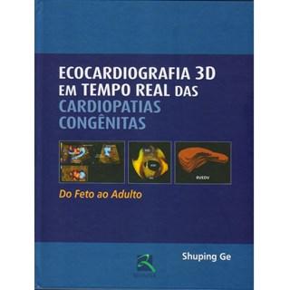 Livro - Ecocardiografia 3D em Tempo Real da Cardiopatias Congênitas - Ge
