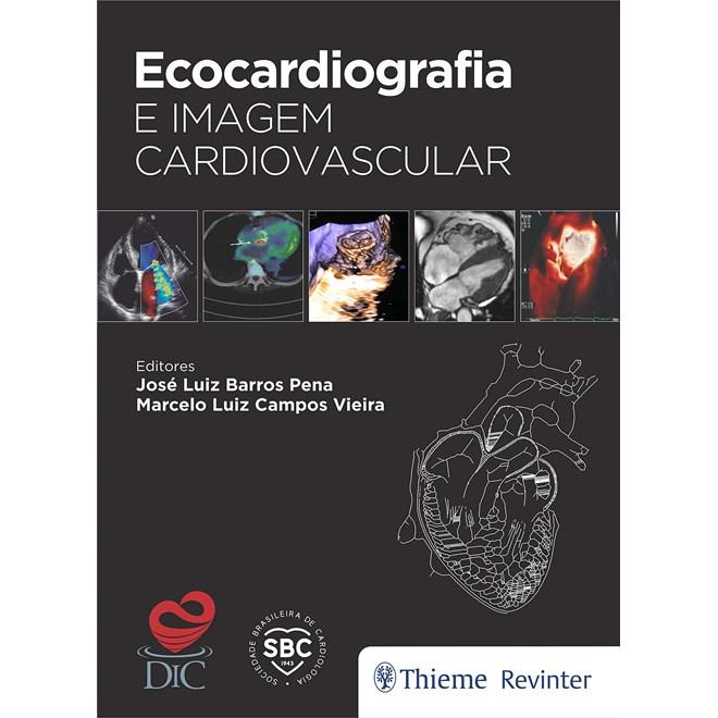Livro Ecocardiografia e Imagem Cardiovascular - Pena - Revinter