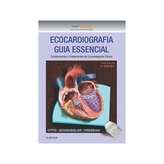 Livro - Ecocardiografia - Guia Essencial - Otto