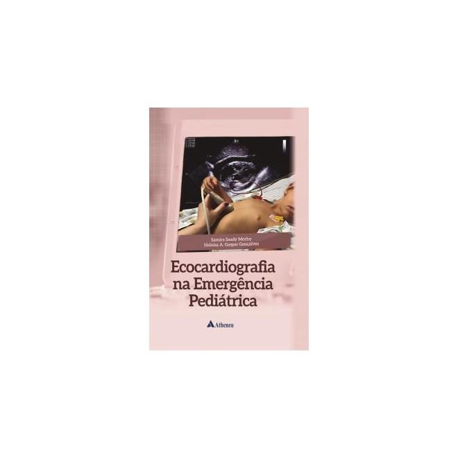 Livro - Ecocardiografia na Emergência Pediátrica - Morhy